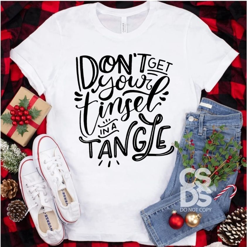 Don't Get Your Tinsel in a Tangle Tee
