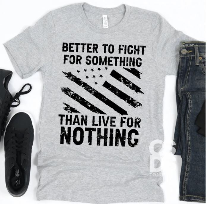 Fight For Something Tee