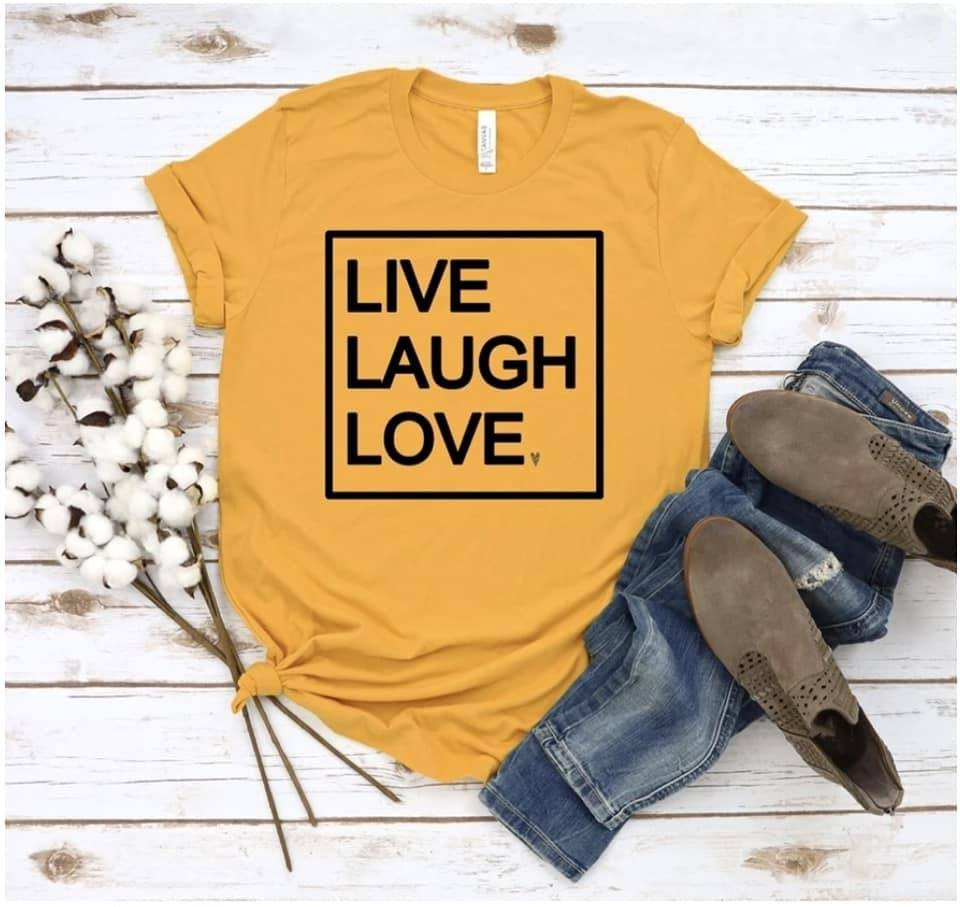 Live Laugh Love Tee
