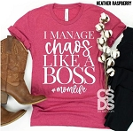 I Manage Chaos Like A Boss Tee