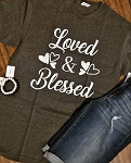 Loved and Blessed Tee