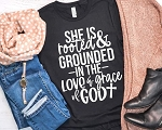 She is Rooted and Grounded Tee