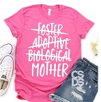 Foster Adoptive Biological Mother
