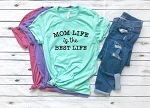 Mom Life if the Best Life Tee