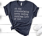 Reckless Love Tee