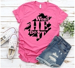 Won't He Do It Tee