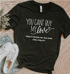 You Can't Buy My Love Tee