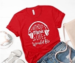 Without Music Life Would Bb Tee